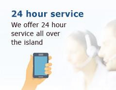 We offer 24 hour  service all over  the island
