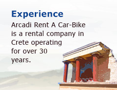 Arcadi Rent A Car-Bike is a rental company in Crete operating for over 30 years.