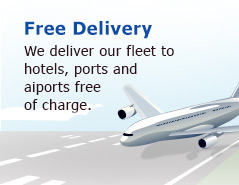We deliver our fleet to hotels, ports and  aiports free  of charge.